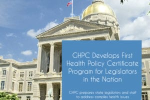 GHPC Develops First Health Policy Certificate Program for Legislators  in the Nation